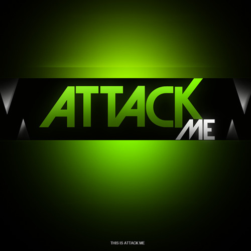 Attack Me's avatar