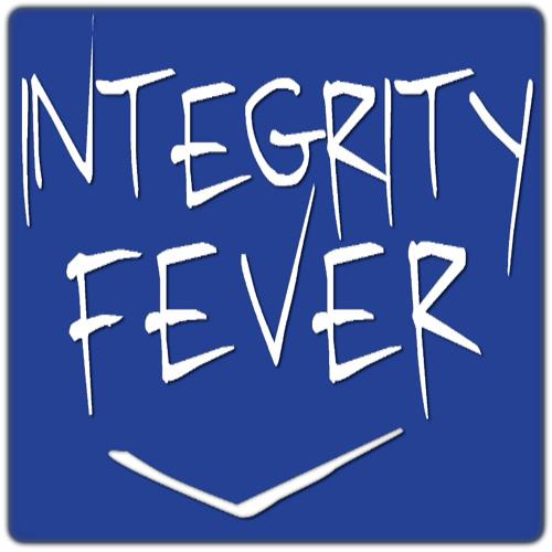 Integrity Fever's avatar
