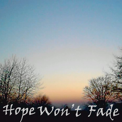Hope Won't Fade's avatar