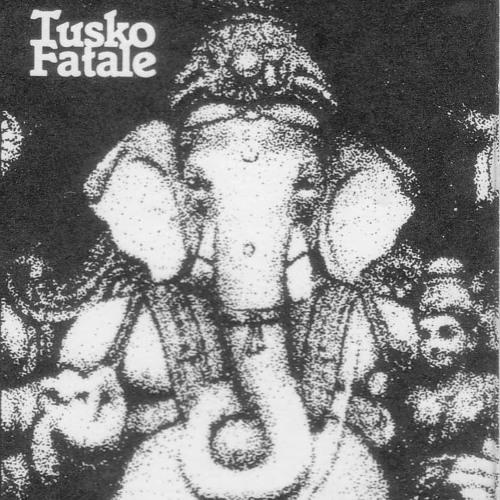 'The Master's Gone' - Tusko Fatale
