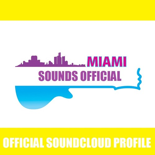 Miami Sounds™OFFICIAL's avatar