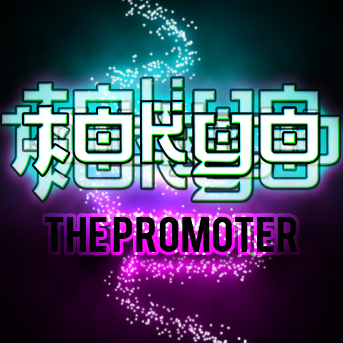 Chasing The Miracle Maker (Tokyo The Promoter Mash-Up)