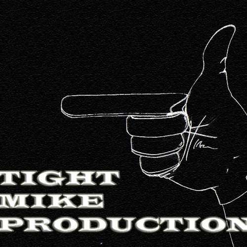 Tight Mike Productions's avatar