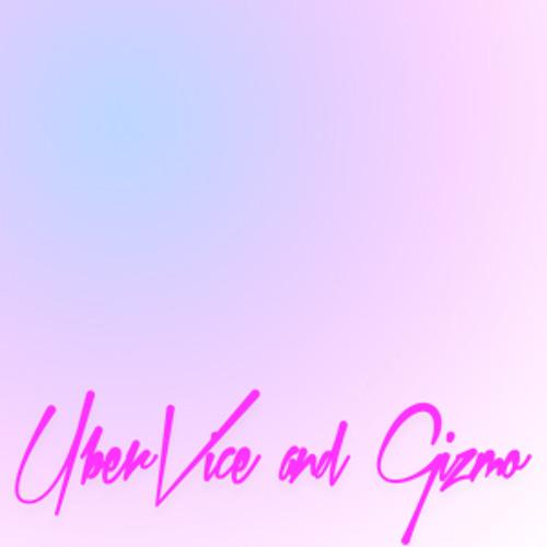 UberVice & Gizmo's avatar