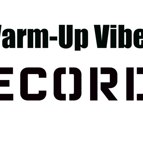 Warm-Up Vibes Records's avatar