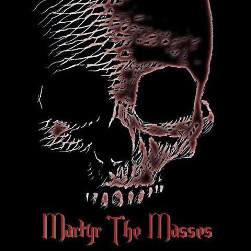 Martyr The Masses's avatar