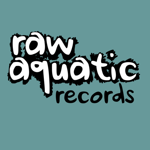 Raw Aquatic Records's avatar