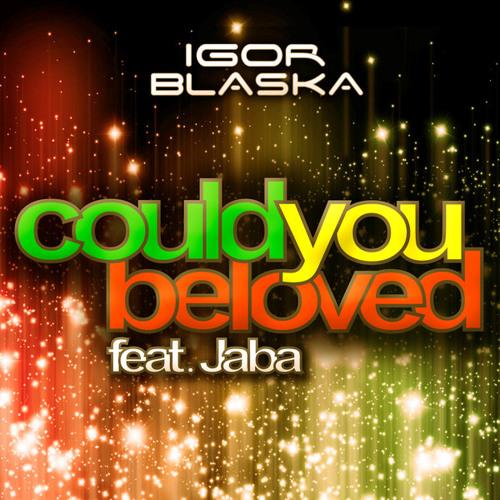 IGOR BLASKA feat JABA - Could You Be Loved (Radio Remix)