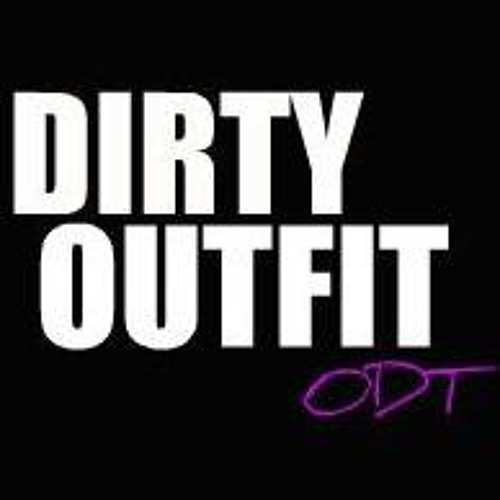 Dirty Outfit's avatar