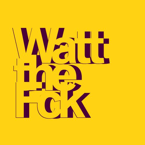 WattTheFck's avatar