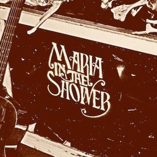 Maria in the Shower's avatar