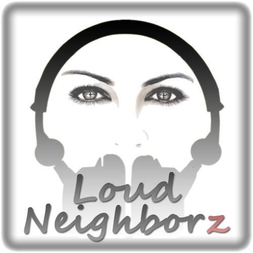 Loud Neighborz's avatar