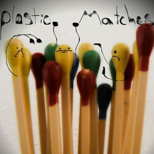 plastic matches's avatar
