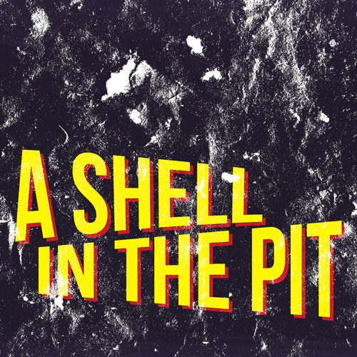 A Shell in The Pit's avatar