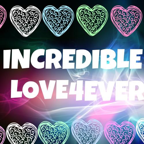 IncredibleLOVE4ever1's avatar