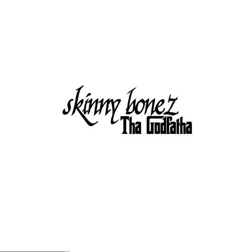 Skinny Bonez Tha Godfatha's avatar