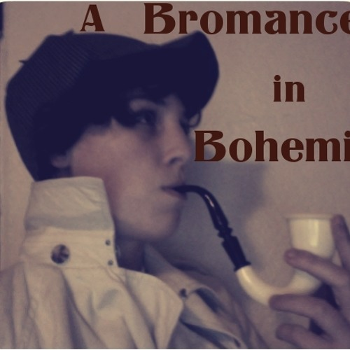 A Bromance In Bohemia's avatar