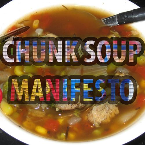 Chunk Soup Manifesto's avatar