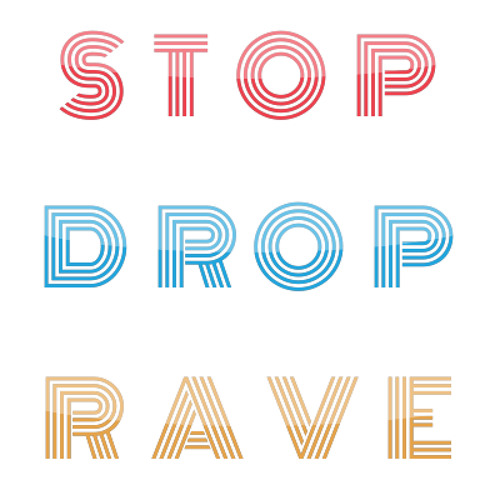 Stop Drop Rave's avatar