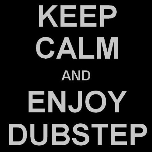 Enjoy Dubstep's avatar