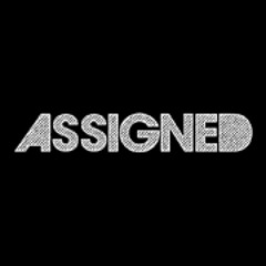 Assigned