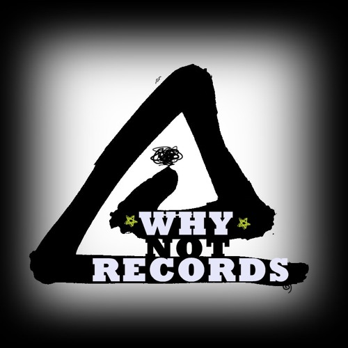 WHY NOT RECORDS's avatar