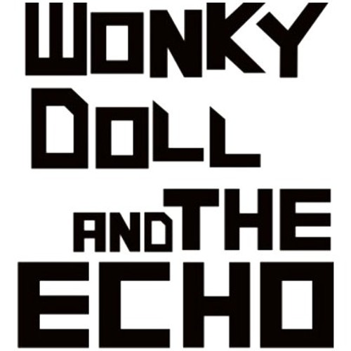 Wonky Doll and the Echo's avatar
