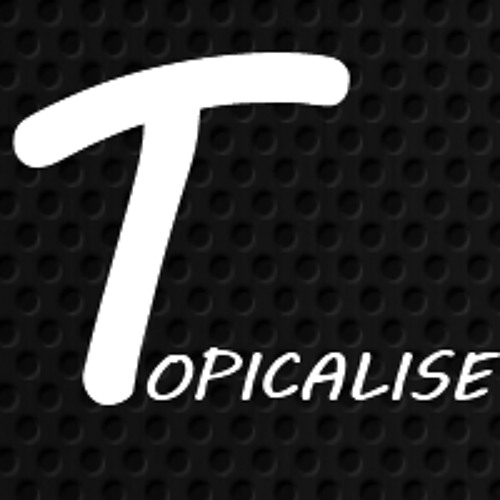 TOPICALISE's avatar
