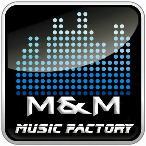M&M MUSIC FACTORY RECORDS's avatar