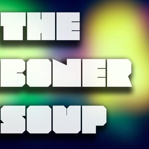 TheBonerSoup.com(DUBSTEP)'s avatar