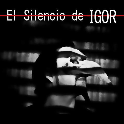 ElSilencioDeIGOR's avatar