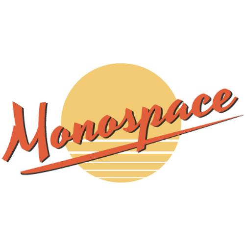 Monospace - Never Let Go