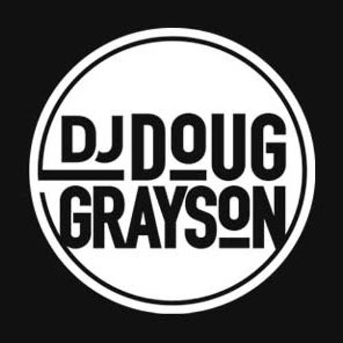 DJ DOUG GRAYSON's avatar