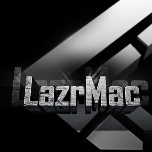 LazrMac - Drop It