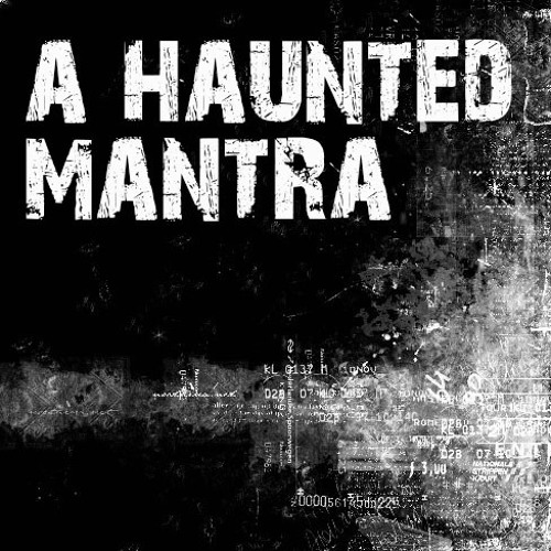 A Haunted Mantra's avatar