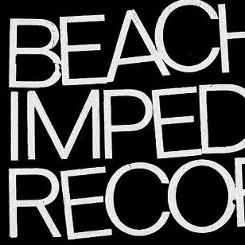 Beach Impediment Records's avatar