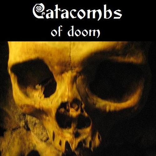 CATACOMBS OF DOOM - Bucolic ecstatic ritual