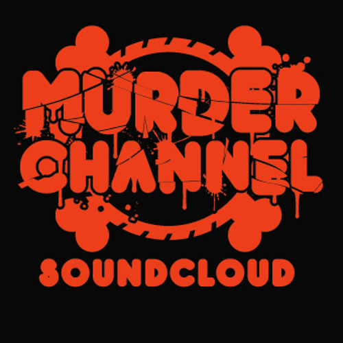 MURDER CHANNEL's avatar