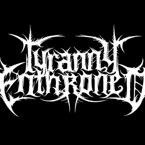 Tyranny Enthroned's avatar