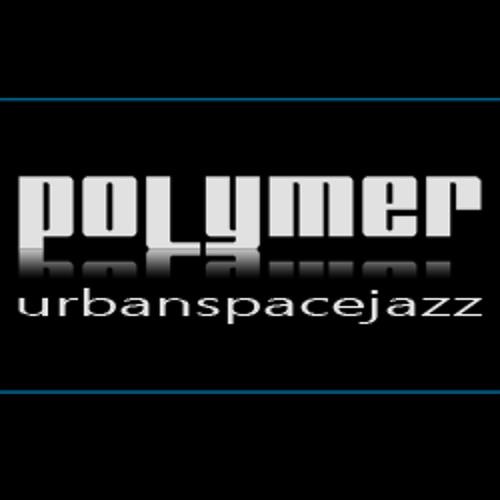 POLYMER - urbanspacejazz's avatar