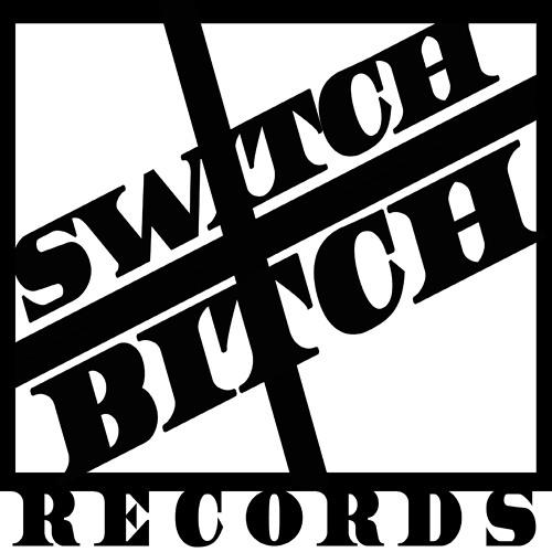 SwitchBitch Records's avatar