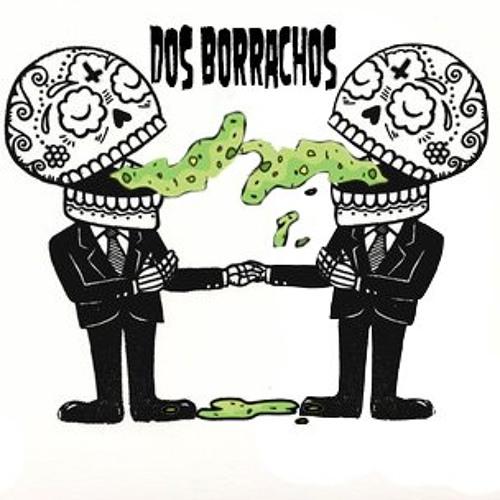 Dos Borrachos's avatar