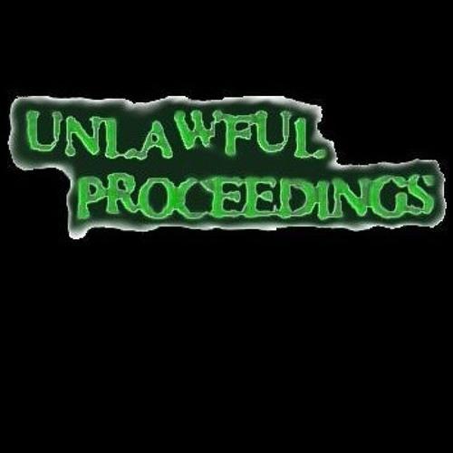 Unlawful Proceedings's avatar