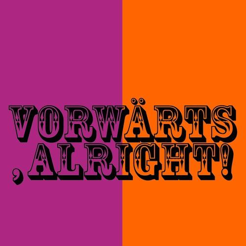 Vorwärts, alright!'s avatar