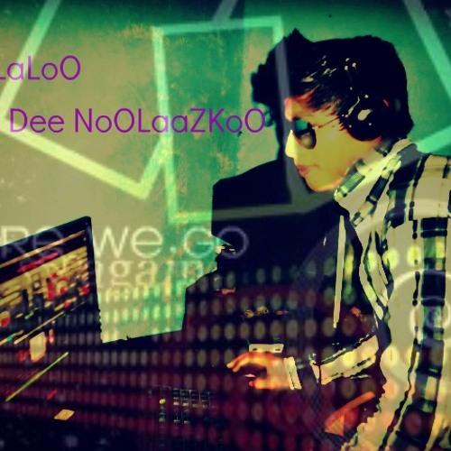 ( DJ LaLoO D NoLaZKoO )'s avatar