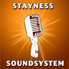 √ Stayness Soundsystem √