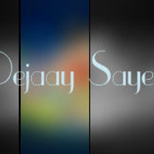 DeeJaaY SaaYeeR's avatar