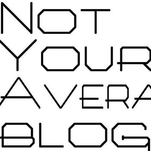 Not Your Average Blog's avatar