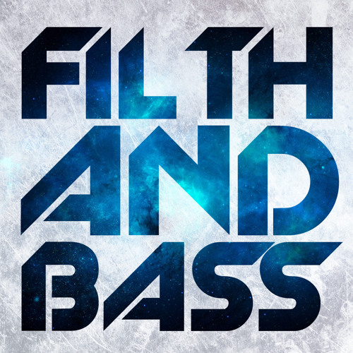 Filth and Bass's avatar
