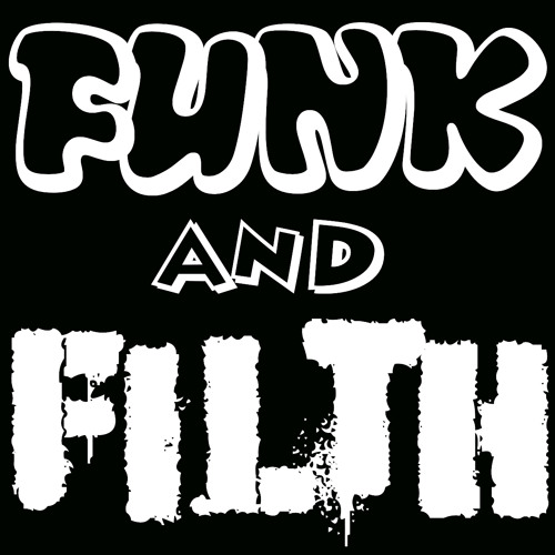 Funk and Filth's avatar